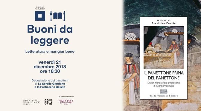 """21 dicembre 2018 – Per """"Buoni da leggere"""" è di scena il Panettone a Palazzo Merulana"""