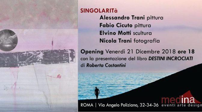 """21 – 28 dicembre 2018 """"Singolarità"""" Collettiva d'Arte Contemporanea allo Studio Medina"""