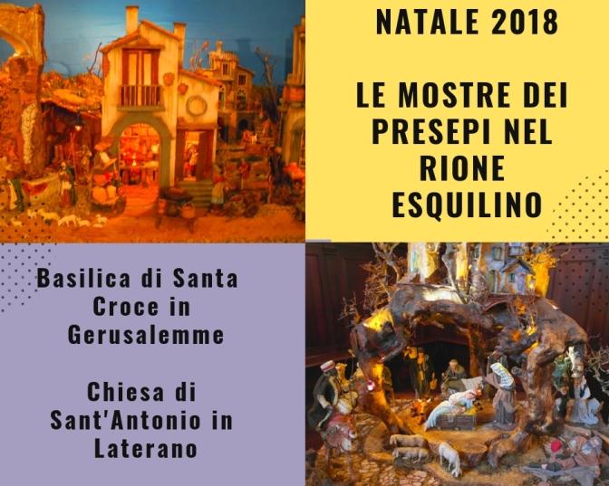 Dicembre 2018 – Gennaio 2019 Le mostre dei Presepi nel Rione Esquilino