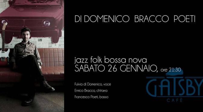 """26 gennaio 2019 """"Jazz songs – jazz/ folk/ bossa nova"""" al Gatsby Cafè"""