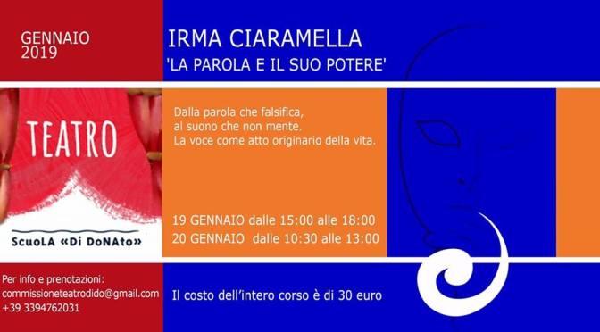 """19-20 gennaio 2019 Irma Ciaramella """"La Parola e il suo potere"""" workshop per adulti presso la Scuola Di Donato"""