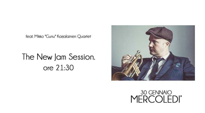 "30 gennaio 2019 ""The New Jam Session feat. Mikko ""Gunu"" Karjalainen Quartet"" al Gatsby Cafè"