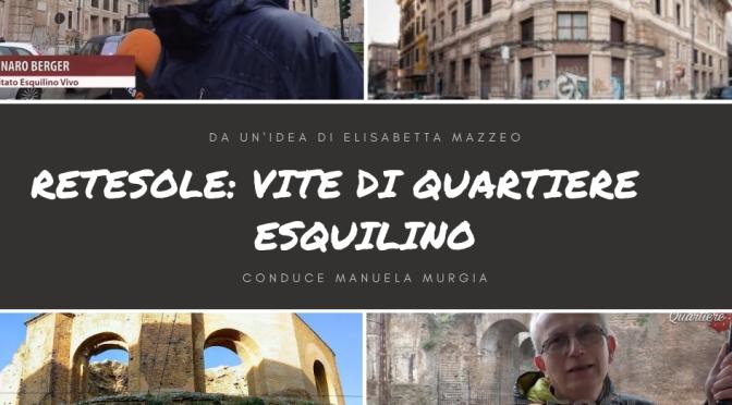 """ReteSole Lazio: """"Vite di Quartiere – Esquilino"""""""