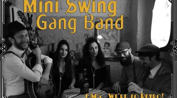 "15 marzo 2019 ""Mini Swing Gang Band – Swing some Ragtime&Jive!"" al Gatsby Cafè"