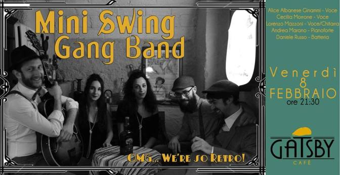 "8 febbraio 2019 ""Mini Swing Gang Band – Swing some Ragtime&Jive!"" al Gatsby Cafè"