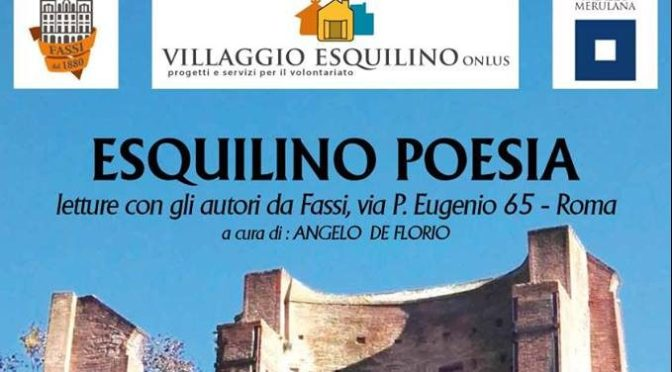"""4 febbraio 2019 """"Esquilino Poesia"""" al Palazzo del Freddo – Fassi"""