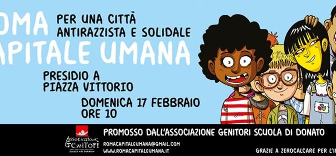 """17 febbraio 2019 """"Roma Capitale Umana"""" presidio a PIazza Vittorio"""