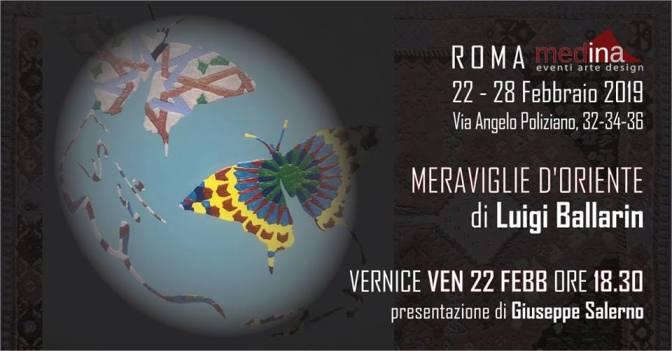 """22 – 28 febbraio 2019 """"Meraviglie d'Oriente"""" mostra personale di Luigi Ballarin allo Studio Medina"""