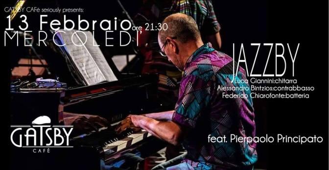 "13 febbraio 2019 ""Jazzby – Giannini, Bintzios, feat. Pierpaolo Principato"" al Gatsby Cafè"