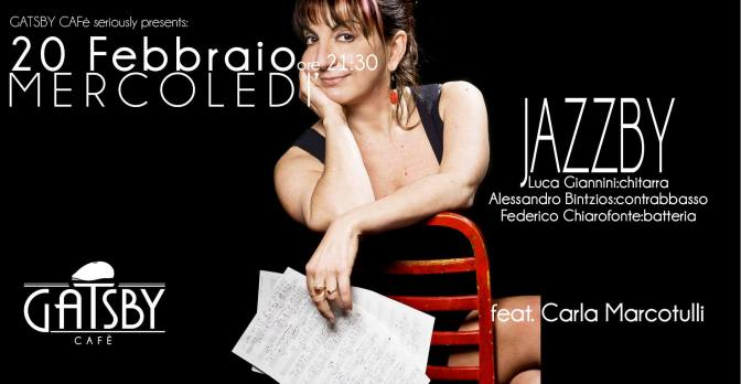 "20 febraio 2019 ""Jazzby – Chiarofonte, Bintzios, Giannini feat. Carla Marcotulli"" al Gatsby Cafè"