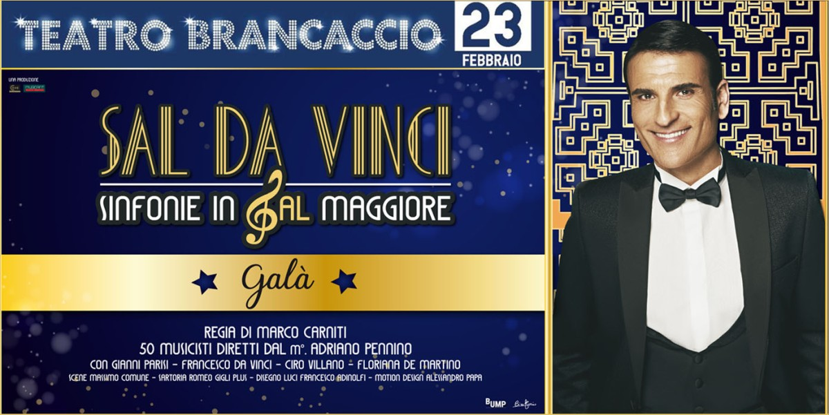 """23 febbraio 2019 """"Sal Da Vinci - Sinfonie in Sal Maggiore"""" al Teatro Brancaccio"""