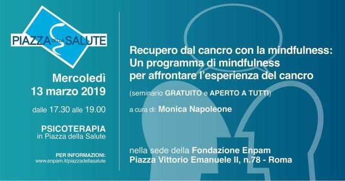 """13 marzo 2019 """"Recupero dal cancro con la mindfulness"""" presso la sede Enpam"""