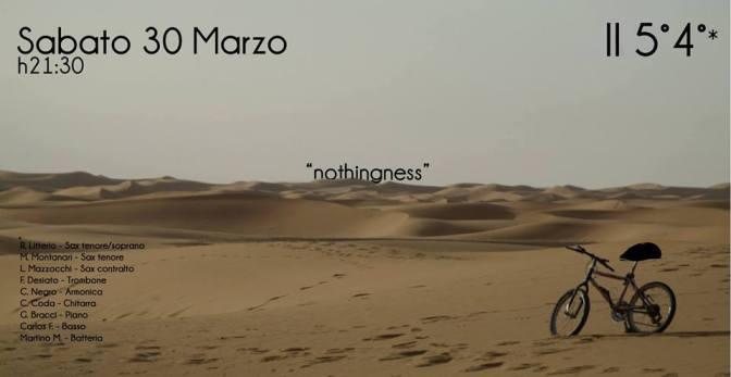 """30 marzo 2019 """"Il Quinto Quarto in 'nothingness' – Jazz Ensemble"""" al Gatsby Cafè"""