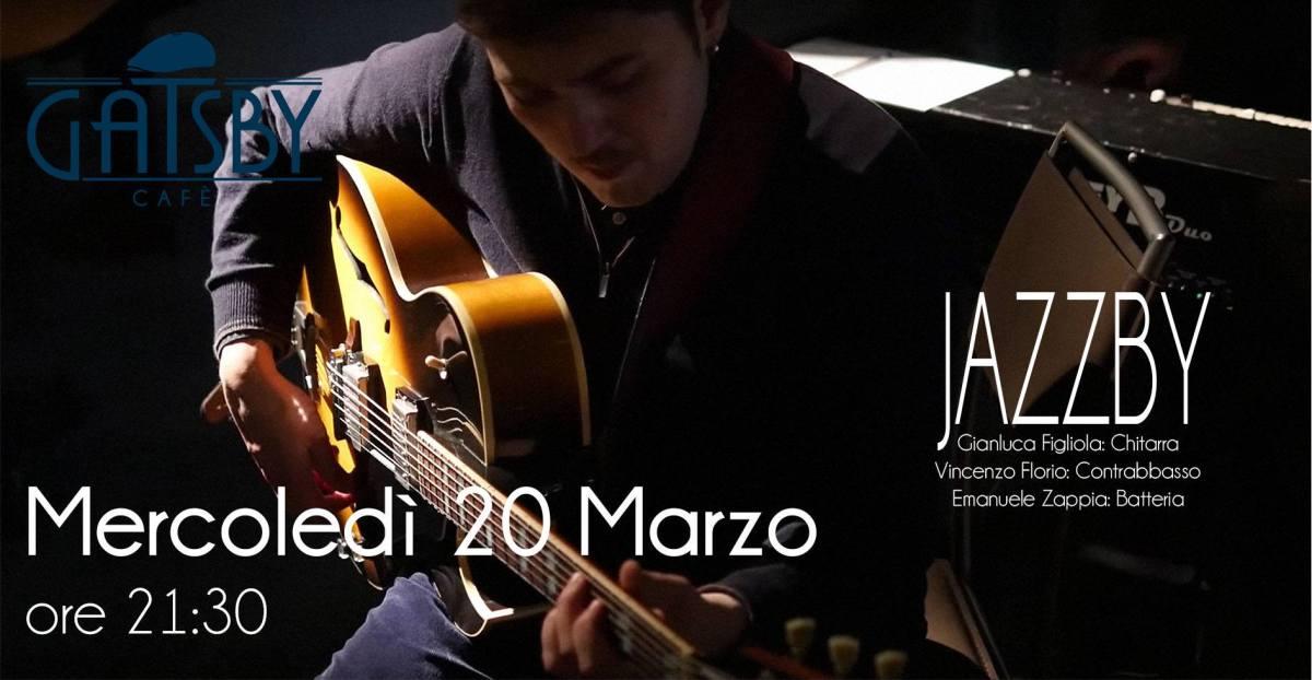 """20 marzo 2019 """"Jazzby - Gianluca Figliola Trio"""" al Gatsby Cafè"""