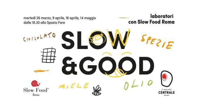 """16 aprile 2019 terzo laboratorio """"Slow & Good"""" al Mercato Centrale"""