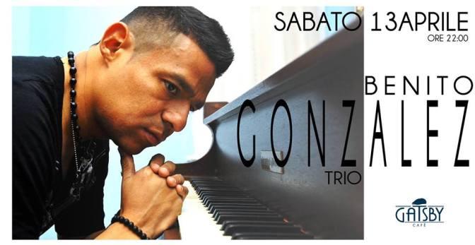 "13 aprile 2019 ""Benito Gonzalez Trio – Jazzby"" al Gatsby Cafè"