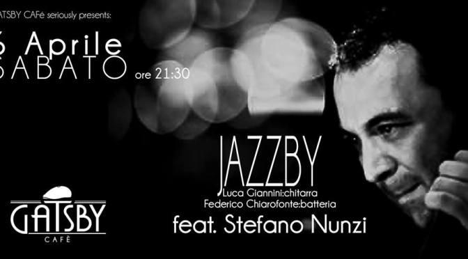 "5 aprile 2019 ""Concert and Jam Session – Stefano Nunzi Trio"" al gatsby Cafè"