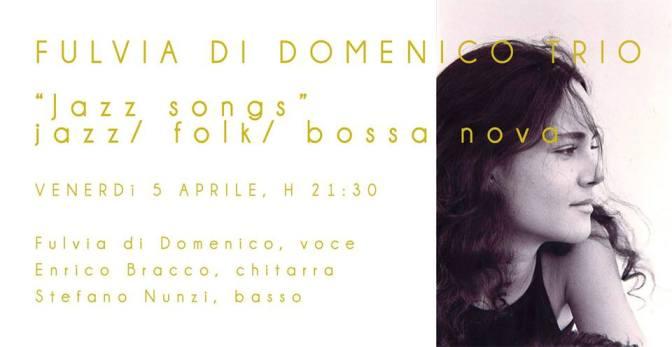 """5 aprile 2019 """"Fulvia DI Domenico TRIO 'Jazz songs' jazz/ folk/ bossa nova"""" al Gatsby cafè"""