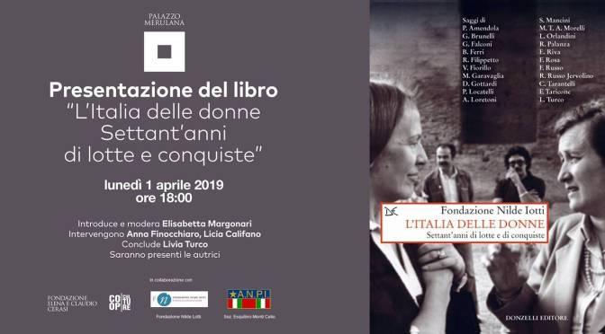 """1 aprile 2019 Presentazione del libro """"L'Italia delle donne – Settant'anni di lotte e conquiste"""" al Palazzo Merulana"""