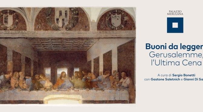 """17 aprile 2019 Presentazione del libro """"Gerusalemme, l'Ultima Cena"""" al Palazzo Merulana"""