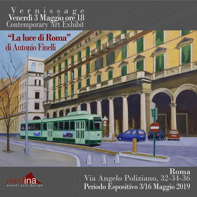 """3 – 16 maggio 2019 """"La luce di Roma"""" mostra personale di Antonio Finelli allo Studio Medina"""