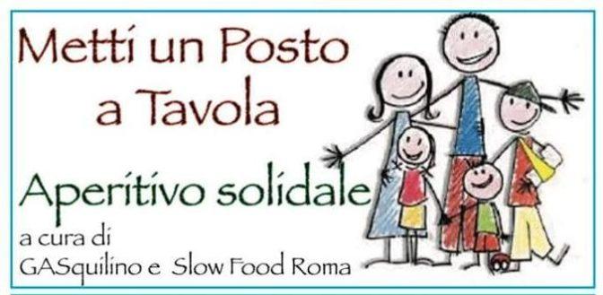 """10 maggio 2019 """"Metti un posto a tavola – Aperitivo solidale"""" presso Slow Food Roma"""