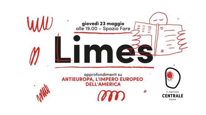 """23 maggio 2019 Presentazione del nuovo numero di """"Limes"""" al Mercato Centrale"""