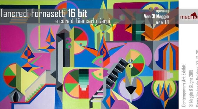 """31 maggio – 6 giugno 2019 """"16 bit di Tancredi Fornasetti"""" allo Studio Medina"""