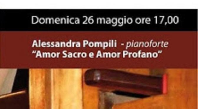 """26 maggio 2019 """"Amor Sacro e Amor Profano"""" concerto di pianoforte  al Museo Nazionale degli Strumenti Musicali"""