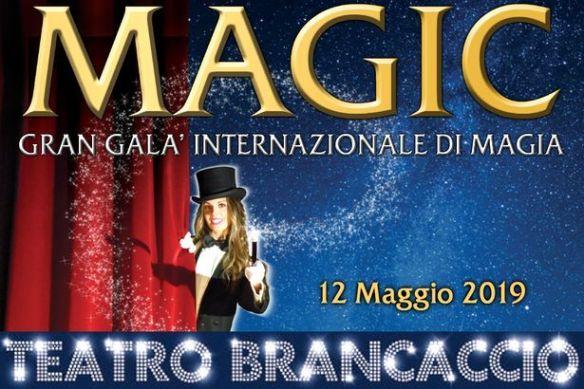 """12 maggio 2019 """"MAGIC Gran Gala della Magia"""" al Teatro Brancaccio"""