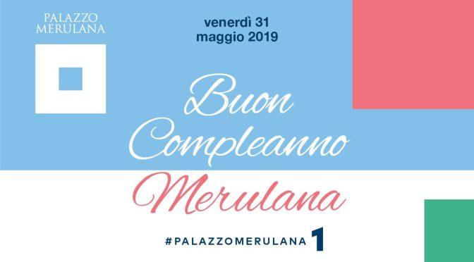 """31 maggio 2019 """"Buon Compleanno Merulana"""" al Palazzo Merulana"""