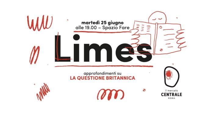 """25 giugno 2019 presentazione del nuovo numero di LIMES """"La questione britannica"""" al Mercato Centrale"""