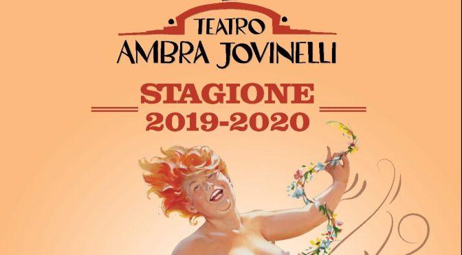 La stagione teatrale 2019 – 2020 del teatro Ambra Jovinelli