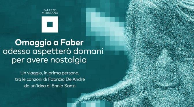 """7 giugno 2019 """"Omaggio a Faber"""" al Palazzo Merulana"""