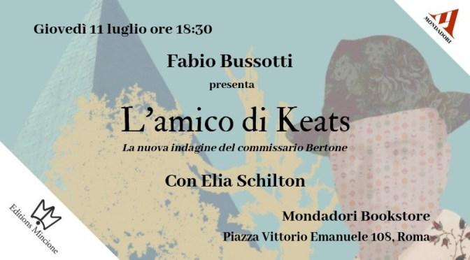 """11 luglio 2019 Presentazione del libro """"L'amico di Keats"""" al Mondadori Bookstore di Piazza Vittorio"""