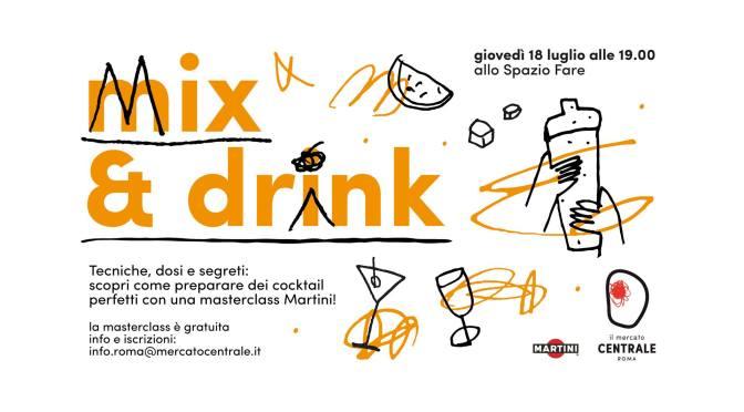 """18 luglio 2019 """"Mix & Drink"""" al Mercato Centrale"""