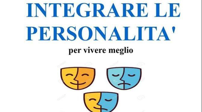 """22 luglio 2019 Incontro aperto """"Integrare le personalità"""" al Palazzo del Freddo Fassi"""