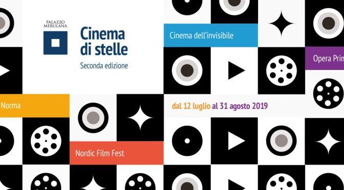 """12 luglio – 31 agosto 2019 """"Cinema di Stelle II edizione"""" a Palazzo Merulana: il programma di luglio"""