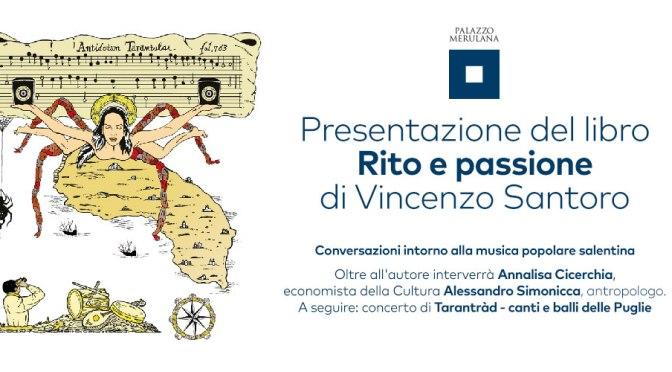 """11 luglio 2019 Presentazione del libro """"Rito e passione. Conversazioni intorno alla musica popolare salentina"""" a Palazzo Merulana"""