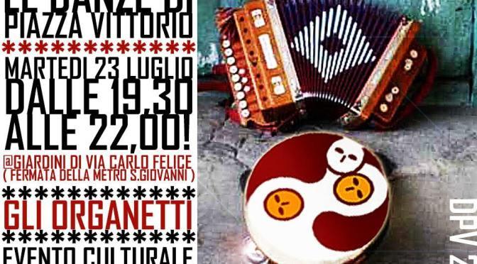 """23 luglio 2019 """"Le danze di Piazza Vittorio – Gli organetti"""" al Parco di via Carlo Felice"""