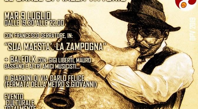 """Il programma di luglio 2019 delle """"Danze di Piazza Vittorio"""": 9 luglio """"Sua maestà la zampogna"""" al Parco di via Carlo Felice"""