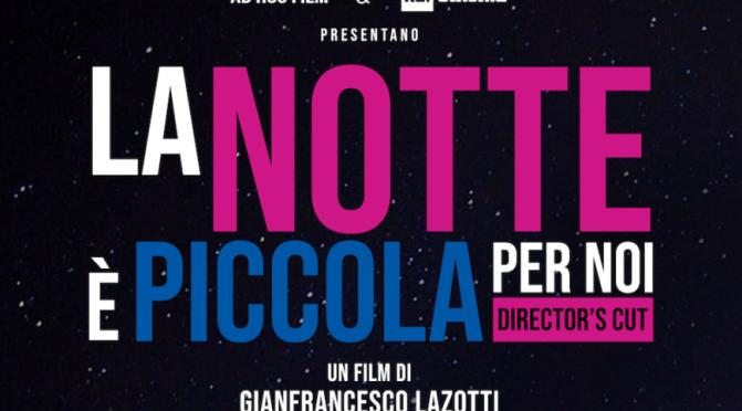 """7 agosto 2019 """"La notte è piccola per noi"""" al Palazzo Merulana"""