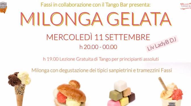 """11 settembre 2019 """"Milonga Gelata"""" al Palazzo del Freddo Fassi"""