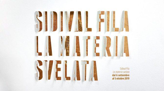 "6 settembre – 5 ottobre 2019 ""Sidival Fila. La Materia Svelata"" al Palazzo Merulana"
