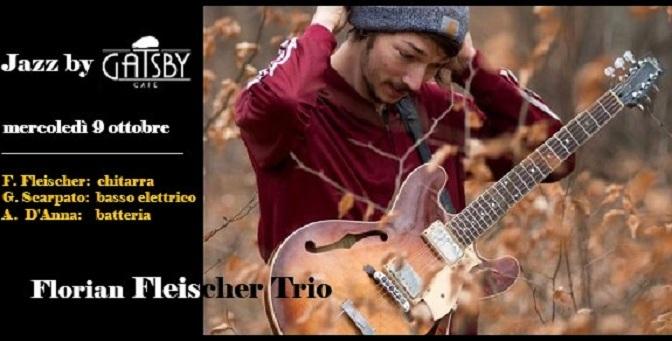 "9 ottobre 2019 ""Jazz by Gatsby: Florian Fleisher Trio"" al Gatsby Cafè"