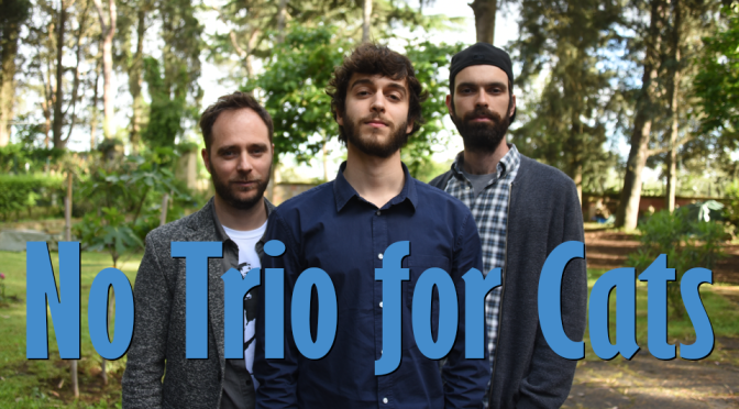 "16 ottobre 2019 ""No Trio for Cats"" al Gatsby Cafè"