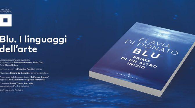 """30 ottobre 2019 presentazione del libro """"Blu. Prima di un altro inizio"""" al Palazzo Merulana"""