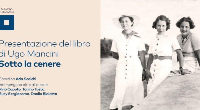 """18 ottobre 2019 Presentazione del libro """"Sotto la cenere"""" al Palazzo Merulana"""