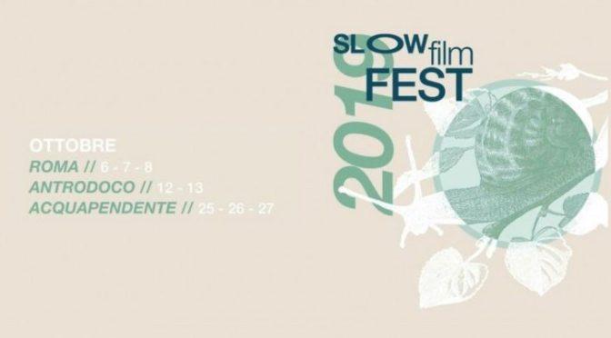 """7 e 8 ottobre 2019 """"Slow Film Fest"""" all'Apollo 11"""