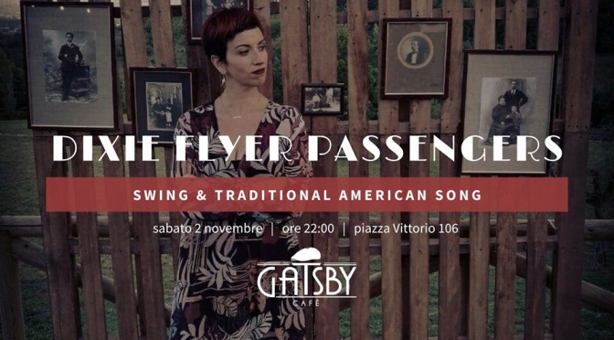 "2 novembre 2019 ""Dixie Flyer Passengers – Swing and Traditional American Song"" al Gatsby Cafè"